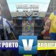 Resultado Porto vs Arouca en vivo online en la Liga NOS 2016 (0-0)