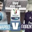 Napoli - Fiorentina in diretta, quarti di finale Tim Cup 2016/17 LIVE (20.45)
