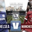 Minuto a minuto Chelsea vs Manchester United en vivo y en directo online en la Premier League 2015