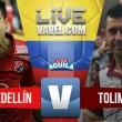 Medellín vs Tolima en vivo online Liga Águila 2017 (0-0)