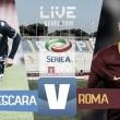Pescara-Roma in diretta, Serie A 2016/17 LIVE (20.45)