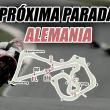 Próxima parada: Alemania, curvas, velocidad y un circuito corto