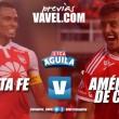 Previa Santa Fe vs América: Clásico de rojos necesitados