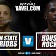 Golden State Warriors - Houston Rockets: Los campeones y sus anillos en busca de la Dinastía
