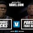 Previa Bucks - Trail Blazers: confirmar las expectativas