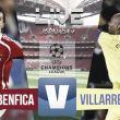 Remember Resultado Benfica vs Villarreal en Champions League 2006: victoria y liderato para el Submarino (0-1)