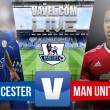 Match Leicester City vs Manchester United Live Score Stream Commentary in EPL 2015 (0-0)