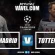 Previa Real Madrid - Tottenham: la hora de la verdad