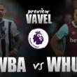 West Brom - West Ham: la búsqueda de los puntos perdidos
