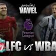 Liverpool - West Brom: Seguir soñando vs seguir sumando