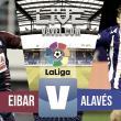 Eibar vs Deportivo Alavés en vivo online en Primera División 2016