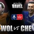 Previa Wolves - Chelsea: con los cuartos en el horizonte