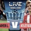Partido Bayer Leverkusen vs Atlético de Madrid en vivo y en directo online en Champions League 2017