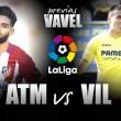 Atlético de Madrid enfrenta Villarreal para assegurar vaga na Uefa Champions League