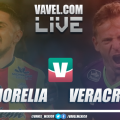 Monarcas Morelia vs Veracruz en VIVO ahora en Liga MX (0-0)