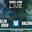 Celta de Vigo vs Valencia en vivo y directo LaLiga 2018