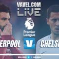 Resultado de Liverpool x Chelsea pela Premier League (2-0)