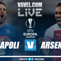 Nápoles - Arsenal (0-2) en vivo y directo UEFA Europa League 2019-2020