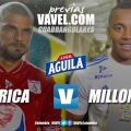 Previa América vs Millonarios: clásico histórico para iniciar los cuadrangulares