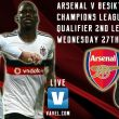 Arsenal vs Besiktas: Live Score and Result Stream of Champions League Play-Offs 2014