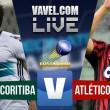 Coritiba x Atlético-PR AO VIVO no jogo hoje (0-0)