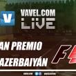 GP de Azerbaiyán de Formula 1 EN VIVO ahora