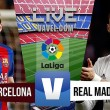 Barcelona vs Real Madrid Live Scores, Updates and Commentary of La Liga 2016 (0-0)