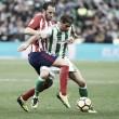 ¿Qué ocurrió en los últimos Atlético de Madrid vs Betis?