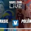 Jogo Brasil x Polônia AO VIVO hoje em amistoso de vôlei feminino