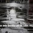 Aceras mojadas del destino