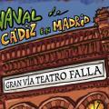 La irreverencia y transgresión del Carnaval de Cádiz llegan a Madrid