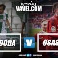 Previa Córdoba - Osasuna: los navarros pelearan para ser campeones