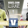 Last minute Villarreal winner leaves Liverpool with it all to do at Anfield