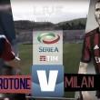 Crotone-Milan in diretta, LIVE Serie A 2017/18 (20:45)