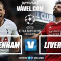 UCL - Sogno o rivincita: Tottenham e Liverpool si giocano la Champions