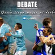 Debate: ¿Quién llega mejor al derbi?