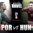 Previa Portugal - Hungría: primera final para Portugal
