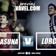 Previa Osasuna - Lorca: sin margen de error, solo vale ganar