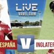 España vs Inglaterra en vivo online en Amistoso 2016