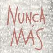 '#NuncaMas': Clubes argentinos realizam campanha no feriado em memória ao Golpe Militar