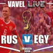 Russia vs Egypt Live Stream Score Commentary in World Cup 2018