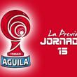 Torneo Águila - Fecha 15: penúltima estación