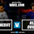 Previa: CDTenerife – Real Oviedo: el momento de volver a ser aspirantes