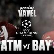 Previa Atlético de Madrid – Bayern de Múnich: un clásico de la Champions