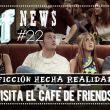 POPfiction: visita el café de 'Friends'
