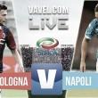 Bologna 3-2 Napoli: As it happened