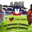 Live Match Amical : Lyon - Shakhtar Donetsk en direct