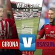 Resultado Girona vs Osasuna en el 'playoff' por el ascenso en Liga Adelante 2016 (0-1)