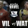 Aston Villa vs Watford Preview: Hornets welcomed to Villa Park in must-win game for hosts