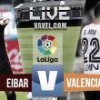 Resultado Eibar vs Valencia en vivo online en La Liga 2016